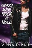 Crazy wie Rock'n'Roll (Rock'n'Roll Candy 2)